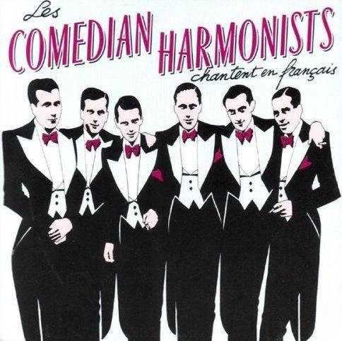 Comedian Harmonists - Les Fenêtres Chantent / Qu'importe Si Tu Pars